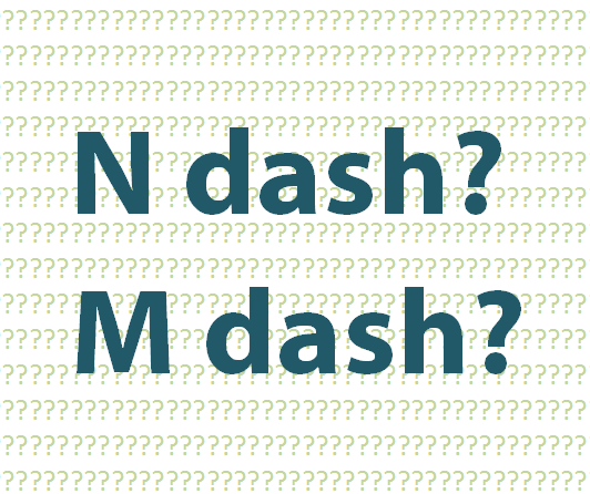 Compare The Hyphen Dash N And M Ndash Mdash